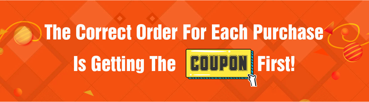 The Correct Order For Each Purchase Is Getting The Coupon First!