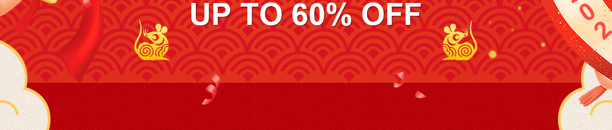 HAPPY LUNAR NEW YEAR UP TO 60% OFF