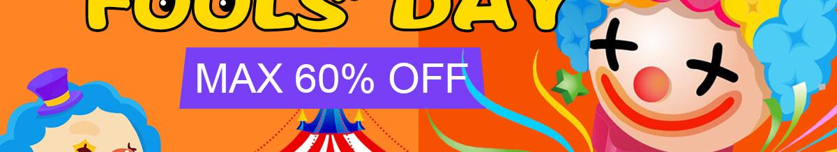 April Fools' Day Max 60% Off