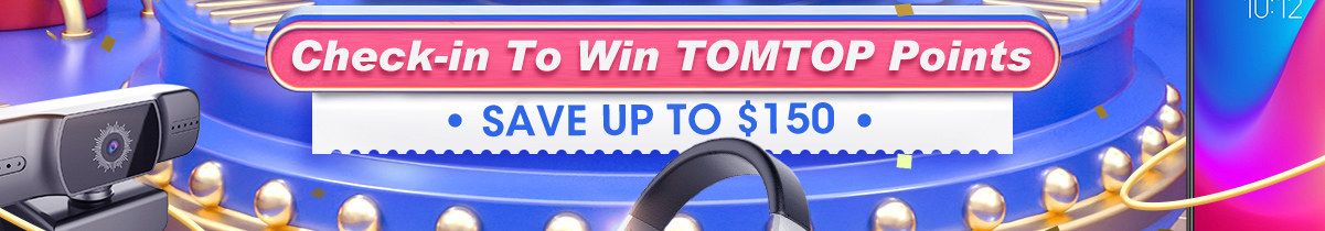 16th Anniversary Check-in To Win TOMTOP Points Save Up To $150