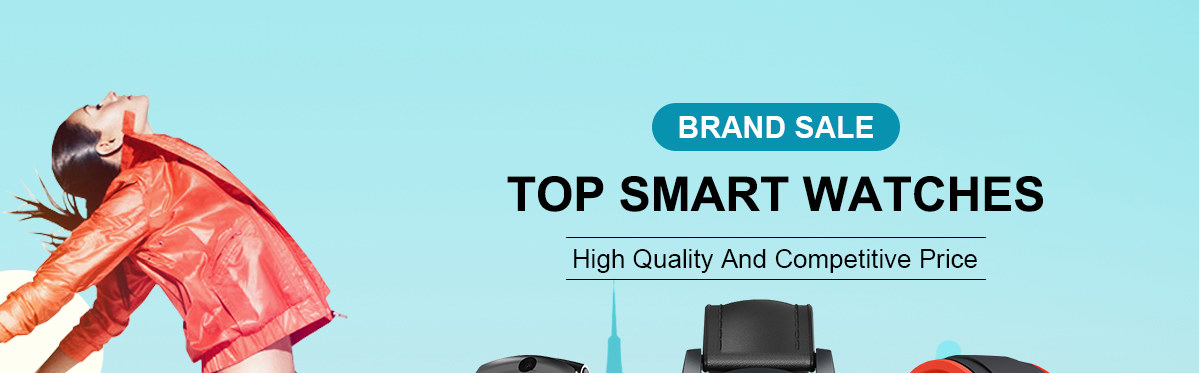TOP Smart Watches High Quality And Competitive Price