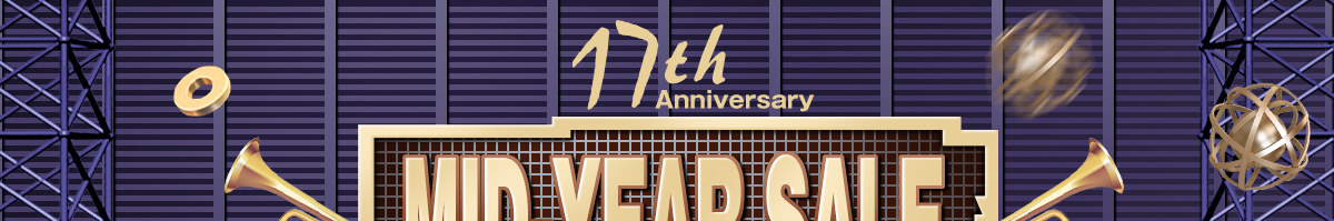 17th Anniversary Super Sale