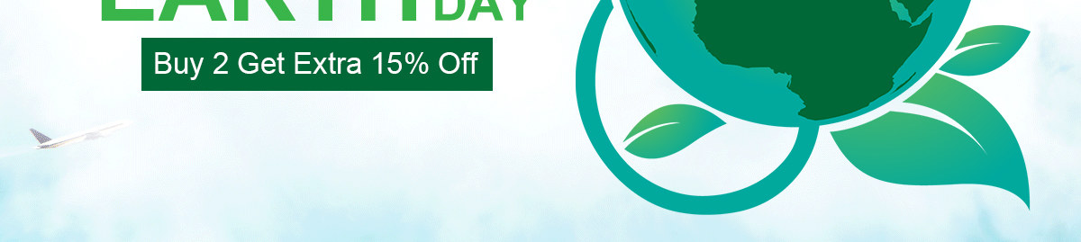 Celebrate The World Earth Day Buy 2 Get Extra 15% Off